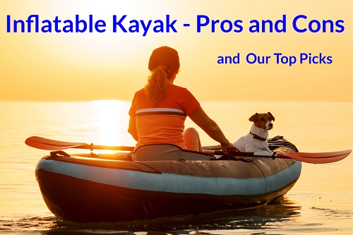 inflatable kayak pros and cons